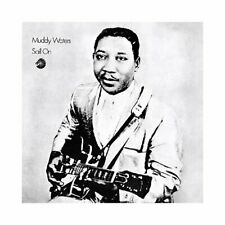 Muddy Waters - Sail On CD NEW Sealed Traffic Reissue