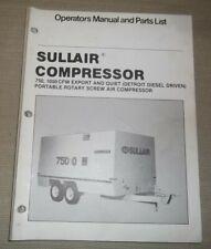 Sullair 750 1050 Cfm Air Compressor Parts Operation Maintenance Manual