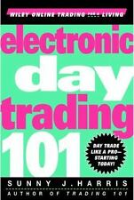 NEW - Electronic Day Trading 101 by Harris, Sunny J.