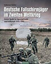Deutsche Fallschirmjager im Zweiten Weltkrieg: , Kuhn Hardcover*-
