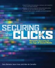 Securing the Clicks Network Security in the Age of Social Media-ExLibrary
