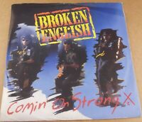 """Broken English : Comin' On Strong : Vintage 7"""" Single from 1987"""