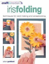 Craft in Motion: Iris Folding by Eileen Goddard (Paperback, 2005)