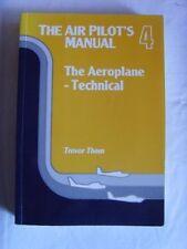 The Air Pilot's Manual: Aeroplane - Technical v. 4,Trevor Thom