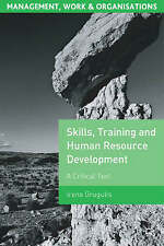 Very Good, Skills, Training and Human Resource Development: A Critical Text (Man