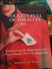 Pockets Full of Miracles: Secrets from the Repertoire of a Professional Close-Up