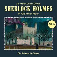 SHERLOCK HOLMES - DIE PRINZEN IM TOWER (NEWE FÄLLE 23)  CD NEW MASUTH,ANDREAS