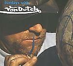 Sundays with Von Dutch Paperback by Richard Karl Koch.