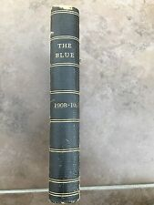 the blue. published at christs hospital october 1908- 1910 (  leather bound )