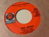 Veda Brown 45 Brand New Tomorrow Raken Promo 001 Rare 70s Soul Funk