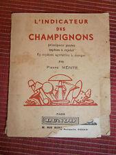 MYCOLOGIE L'INDICATEUR DES CHAMPIGNONS PAR  PIERRE MERITE 1947 (32)