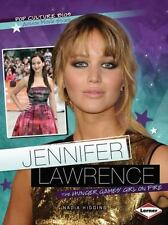 Pop Culture Bios JENNIFER LAWRENCE The Hunger Games' Girl on Fire NEW Paperback