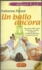 KATHERINE PANCOL - UN BALLO ANCORA - SUPERPOCKET -SR74