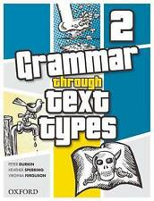 Grammar Through Text Types 2 by Virginia Ferguson Paperback Book