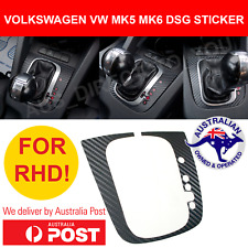 VW DSG Sticker Cover RHD Gear Shift Surround VOLKSWAGEN MK5 MK6 GTI R R32 AUS