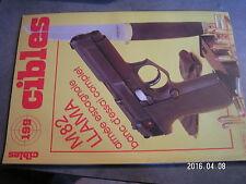$$o Revue Cibles N°199 M82 Llama  FEG  Ruger P.85  Contender Thompson  Anschutz