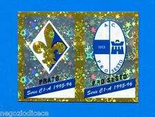 CALCIATORI PANINI 1995-96 Figurina-Sticker n 542 -PRATO-PRO SESTO SCUDETTO-New