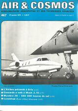 AIR & COSMOS N°467 CONCORDE 001 / A-10 A / HS 125-600 / ALPHA JET / PUMA /ROLAND