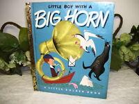 LITTLE GOLDEN BOOK LITTLE BOY WITH A BIG HORN 1950 FIRST EDITION A