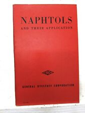 Naphtols: & their Applications, 1948,  General Dyestuff Corp.