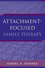 Attachment : Focused Family Therapy