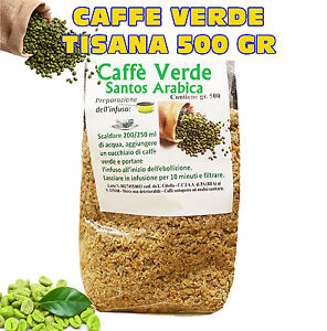 CAFFE VERDE Green Coffee Tisana 500gr DIMAGRANTE BRUCIA GRASSI dieta metabolismo