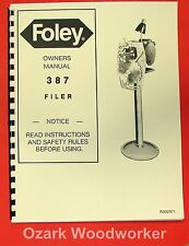 FOLEY 387 Saw Filer Operators & Parts Manual 0313