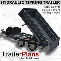 Trailer Plans - 3400kg HYDRAULIC TIPPING TRAILER PLANS - 10x6ft- PLANS ON CD-ROM