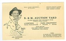 1930's B&M Auction Yard Livestock, Farm Equipment, Stockton, Calif Business Card