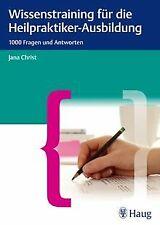 Wissenstraining für die Heilpraktiker-Prüfung: 1000... | Buch | Zustand sehr gut