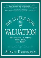 The Little Book of Valuation: How to Value a Company, Pick a Stock, and Profit (