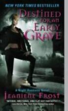 Destined for an Early Grave (Night Huntress, Book 4) by Frost, Jeaniene, Good Bo