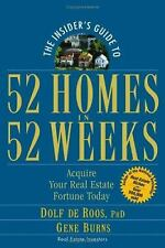 The Insider's Guide to 52 Homes in 52 Weeks: Acquire Your Real Estate...