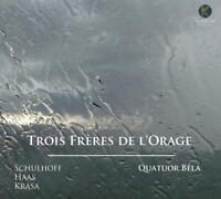 Quatuor Bela - Trois Freres De Lorage | CD | Neu New