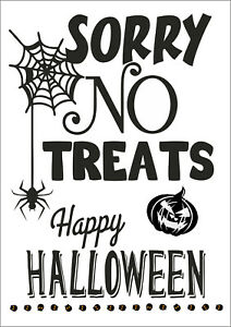 Sorry no treats Sign. No trick or treaters .. Happy Halloween sign, decorations