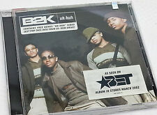 Do you remember the group B2K CD album uh huh with video too as seen on BET