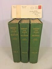 History of the State of Delaware 3 Vols by Henry Conrad 1908 1st Edition  H Pyle