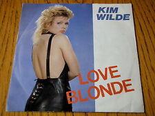 "KIM WILDE - LOVE BLONDE   7"" VINYL PS"