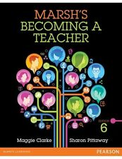 NEW - FAST to AUS - Marsh's Becoming a Teacher by Clarke, Pittaway (6 Ed)