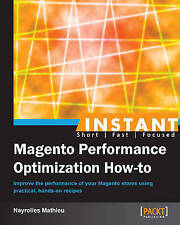 Instant Magento Performance Optimization How-to, Mathieu, Nayrolles, New Book
