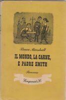 Bruce Marshall Il mondo la carne e padre Smith Longanesi 1947