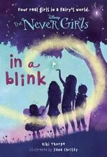 The Never Girls:Series #1 In a Blink by Kiki Thorpe (2013, Paperback)Young Adult