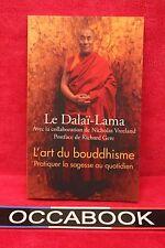 L'Art du bouddhisme - Sa Sainteté le DALAÏ-LAMA - Livre - Occasion