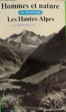 VALLET. Hommes et nature en montagne, Les Hautes Alpes - Berger-Levrault, 1975