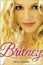 Britney: Inside the Dream, Dennis, Steve, Good Book
