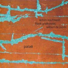 Achim Kaufmann Frank Gratkowski Wilbert de Joode Palae Leo Records