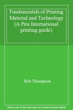 Printing Materials: Science and Tech (Pira International Printing Guide) By Pir