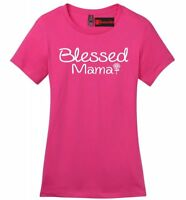 Blessed Mama Ladies Soft T Shirt Mom Mothers Day Wife Gift Tee Shirt Z4