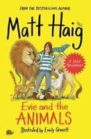Evie and the Animals by Matt Haig 9781786894311 | Brand New | Free UK Shipping