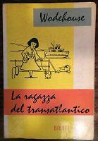 LA RAGAZZA DEL TRANSATLANTICO - WODEHOUSE